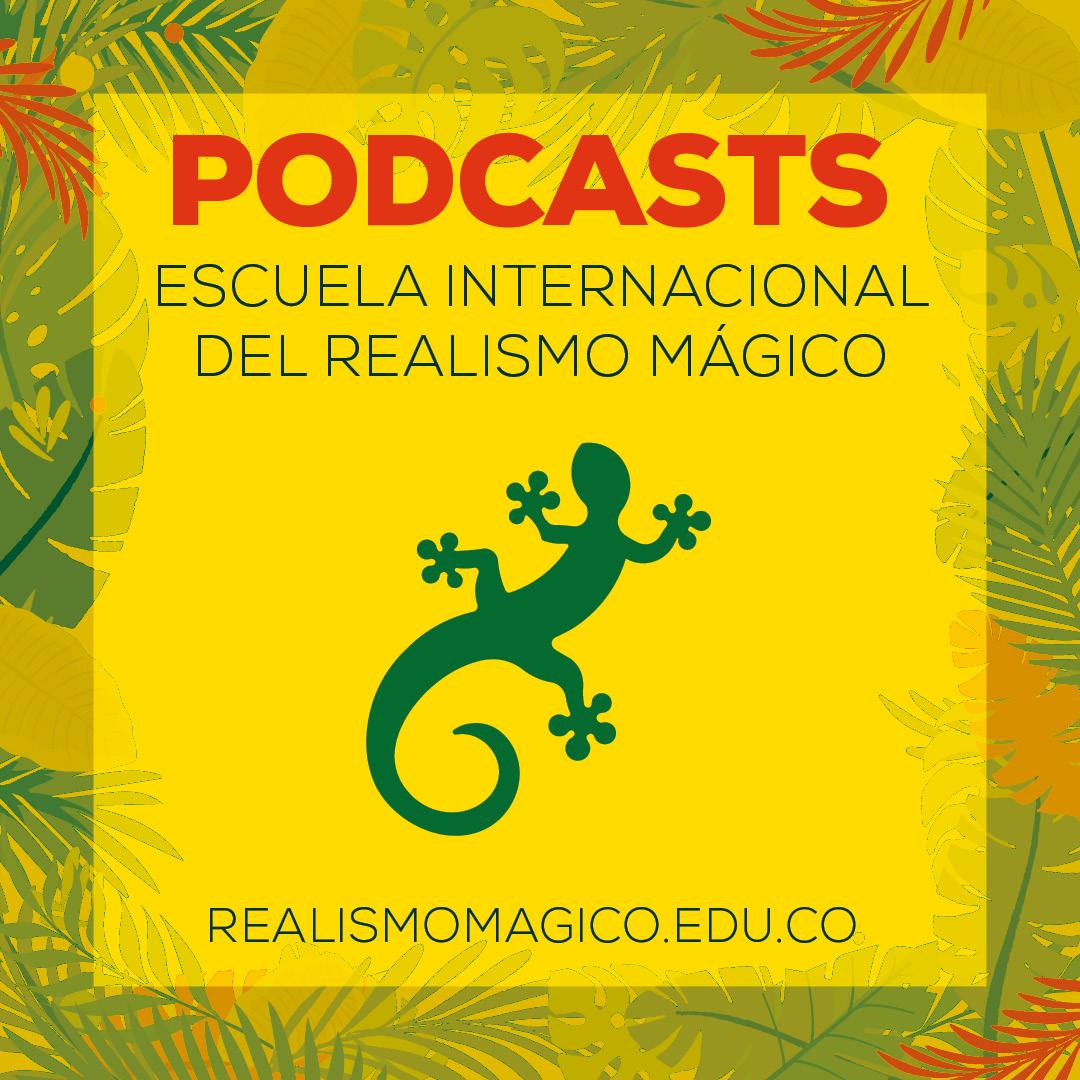Podcasts de la EIRM. Capítulo 1. Repensando Macondo desde la universidad, en voz del Dr. Pablo Vera Salazar.