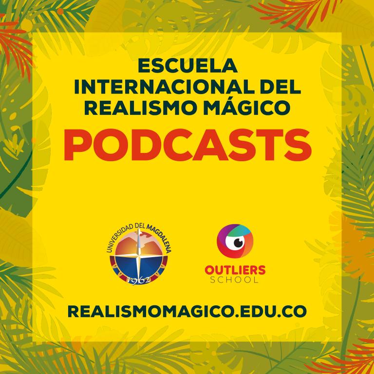 Podcasts de la EIRM. Capítulo 8. El realismo mágico desde la memoria de los cataqueros (1).