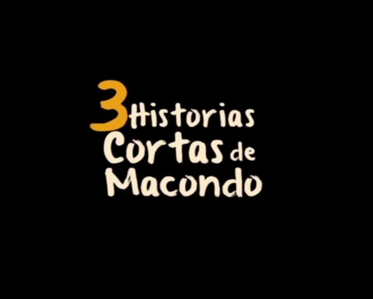 Tres historias cortas de Macondo